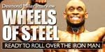 Desmond Miller Interview: Wheels Of Steel Ready To Roll Over The Iron Man!