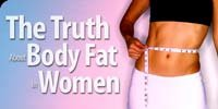 The Truth About Body Fat In Women!