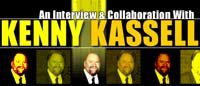 An Interview & Collaboration With Kenny Kassell!