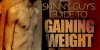 Skinny Guy's Guide To Gaining Weight!