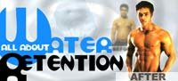 All About Water Retention: Get Ripped Fast!