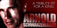 A Tribute Fit For A King: Arnold Schwarzenegger!