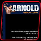 Press Release: 2009 Arnold Webcast!
