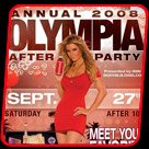 Annual 2008 Olympia After Party!