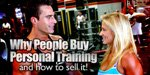 Why People Buy Personal Training!