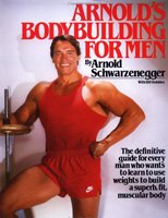 Arnold's Bodybuilding for men.