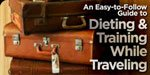Dieting And Training While Traveling!