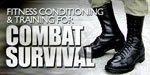 Fitness Conditioning And Training For Combat Survival.