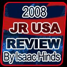 2008 Junior USA Review