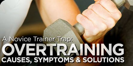 Bodybuilding.com - A Novice Trainer Trap - Overtraining: Causes ...