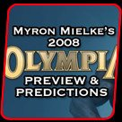 Myron Mielke's 2008 Olympia Preview & Predictions!