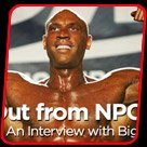 Days Out From NPC USAs - An Interview With Big Sean Allan!