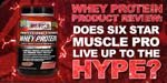 Does Six Star Muscle Pro Strength Live Up To The Hype?
