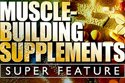 Muscle Building Supplements SuperFeature