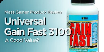 Mass Gainer Product Review: Universal Gain Fast 3100 - A Good Value?