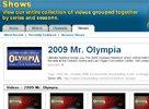 2009 Olympia Videos!