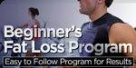 Beginner's Fat Loss Program!