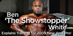 Ben White Explains Training For 2009 New York Pro!