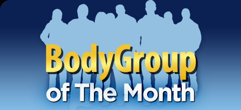 BodyGroup Of The Month