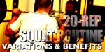 20-Rep Squat Routine: Variations & Benefits.