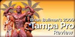 Brian Bullman's 2009 Tampa Pro Review: Dennis James Wins!
