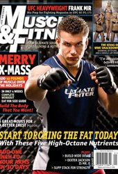 Frank Mir On The Cover Of The January 2009 Issue Of Muscle & Fitness.