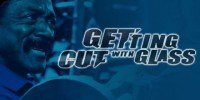 Getting Cut With Glass - Video Main Page.
