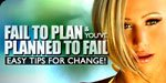 Fail To Plan And You've Planned To Fail