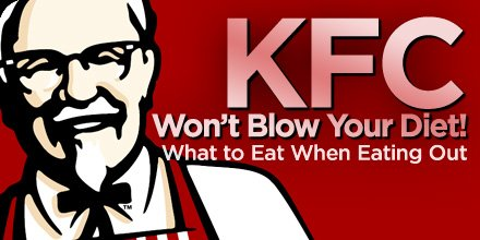 What To Eat When Eating Out Kfc Won T Blow Your Diet
