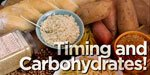 Timing And Carbohydrates!