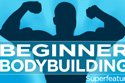 Beginner Bodybuilding SuperFeature.
