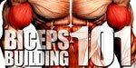 Biceps Building 101!