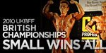 2010 UKBFF British Championships Review: Small Wins All!