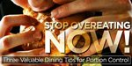 3 Valuable Dining Tips For Portion Control - Stop Overeating Now!