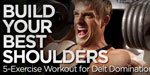 Build Your Best Shoulders - 5-Exercise Workout For Delt Domination!