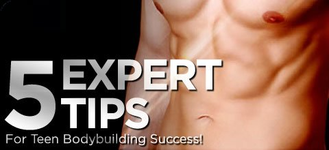 5 Expert Tips For Teen Bodybuilding Success!