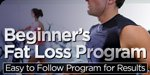 Beginner's Fat Loss Program: Easy To Follow Program For Results!