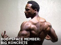 BodySpace Member: BIG KONCRETE