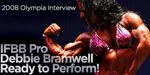 2008 Olympia Interview: IFBB Pro Debbie Bramwell Ready To Perform!