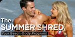 The Summer Shred: Your Beach-Body Program!