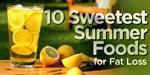 Sweet Summer Foods!