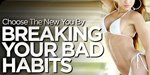 Choose The New You By Breaking Your Bad Habits!