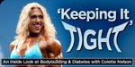 'Keeping It Tight' - An Inside Look At Bodybuilding And Diabetes With Colette Nelson!