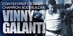 Contest-Prep Diet For Champion Bodybuilder Vinny Galanti!