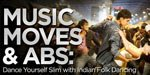 Music, Moves And Abs: Dance Yourself Slim With Indian Folk Dancing!