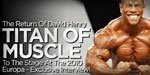 The Return Of David Henry, Titan Of Muscle, To The Stage At The 2010 Europa - Exclusive Interview!