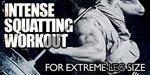 Intense Squatting Workout For Extreme Leg Size.
