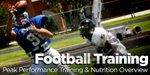 Football Preparation: Peak Performance Training & Nutrition Overview