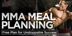 MMA Meal Planning: Free Plan For Unstoppable Success!