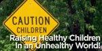 Raise Healthy Kids!